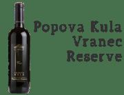 Popova Kula Vranec Reserve